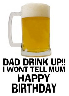 Drink Up Dad Birthday Card