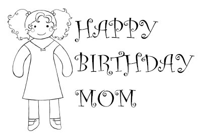Mom Birthday Card For Coloring In